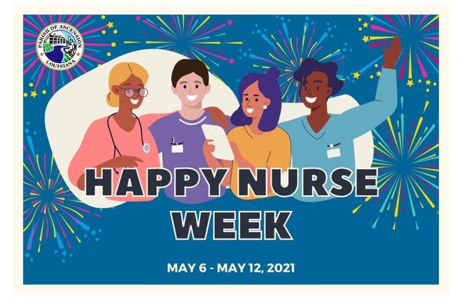 May 6 through 12 is Nurses Week in Ascension Parish.