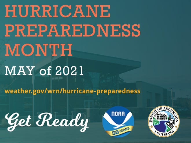 Ascension Parish President Clint Cointment declared May Hurricane Preparedness Month.