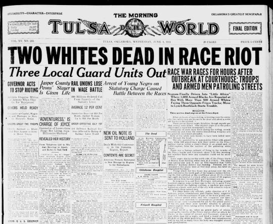 """The Tulsa World, final edition. """"Two Whites Dead in Race Riot."""" It's estimated that up to 300 people died, most of them African American."""