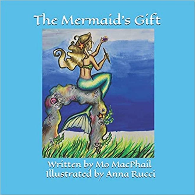 """The Mermaid's Gift,"" by Maureen ""Mo"" MacPhail"