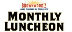 Brownwood Chamber Monthly Luncheon