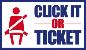 The Click It, or Ticket campaign will begin May 24.