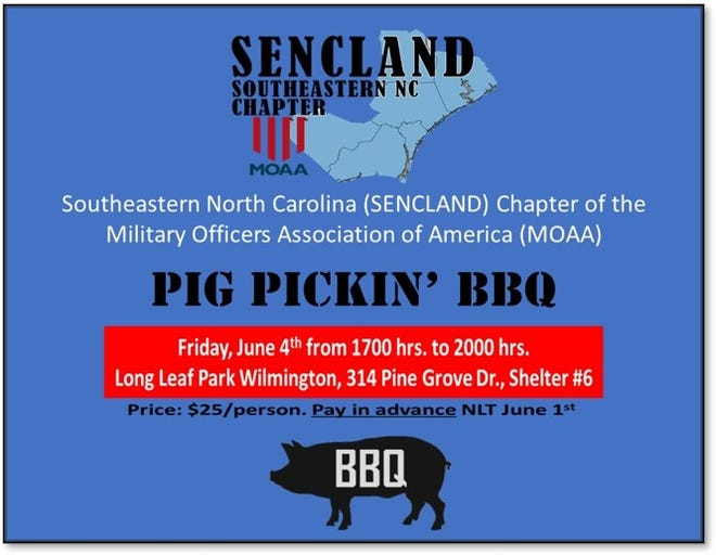 Southeastern North Carolina Chapter of the Military Officers Association of America will be having a pig pickin' bbq on Friday, June 4, in Wilmington.