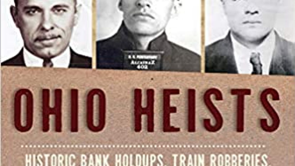 Book review: 'Ohio Heists' traces nine men who made burglary their living