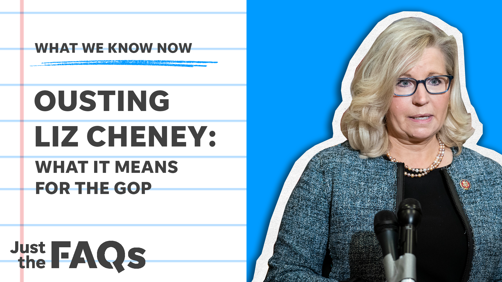 Liz Cheney ousted from her leadership role; here's how it impacts the future GOP