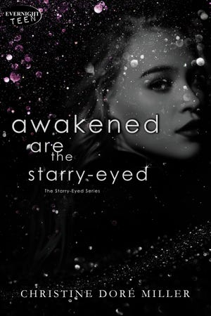 """""""Awakened are the Starry-Eyed,"""" a young adult fiction novel written by Battle Creek native Christine Dore Miller, is the follow-up to her bestseller """"Forgiven are the Starry-Eyed."""" The second book in the series is released on Friday, May 14, 2021."""