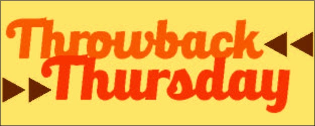 Throwback Thursday: A Historical Flashback