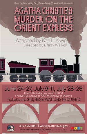 The Prattville Way Off Broadway Theatre will present Agatha Christies' Murder on the Orient Express opening June 24.
