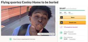 A GoFundMe to fly Quortez Conley home to Michigan after he was killed has raised more than his mother, Edna Crosby, ever expected.