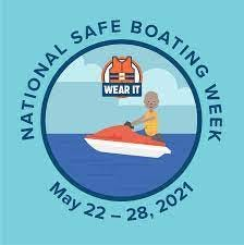 Boaters urged to boat safely during National Safe Boating Week.