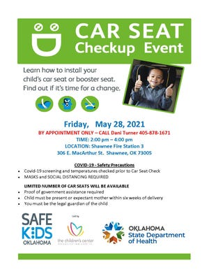 The Shawnee Fire Department will be doing a car seat checkup event Friday, May 28.