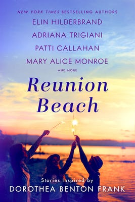 """""""Reunion Beach: Stories Inspired by Dorothea Benton Frank"""" is a compilation of stories written in tribute to the late author."""
