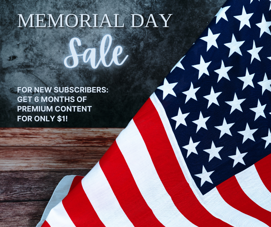 Memorial Day Sale: Premium content at your fingertips … 6 months for just $1