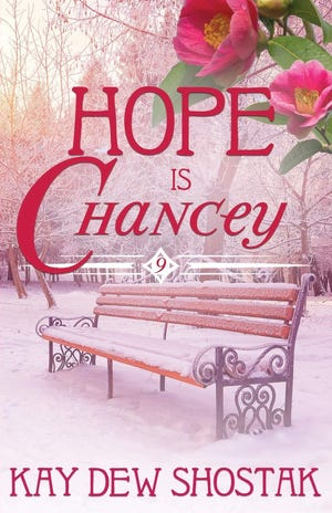 """""""Hope is Chancey"""" by Kay Dew Shostak"""