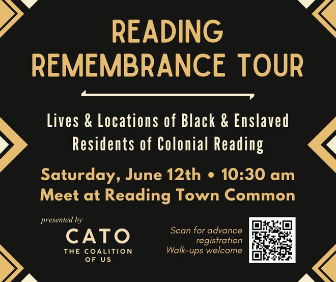 The Coalition of US will host a historical walking tour about Black and enslaved residents, and soldiers who lived in Reading during Colonial times and their role in the town's history.