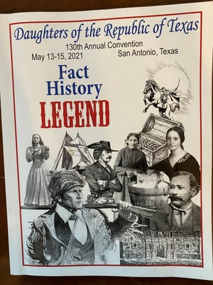 A poster from the 130thConvention of the Daughters of the Republic of Texas, which was held recently in San Antonio.