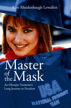 """The cover of Kim Rodenbaugh Lewallen's book, """"Master of the Mask: An Olympic Swimmer's Long Journey to Freedom."""" Lewallen will host a book signing from 9-11 a.m. on Saturday, June 5, at Beans and Franks in Stephenville."""