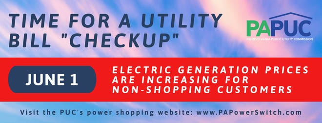 Depending on the service territory, on June 1 energy prices are increasing between 2% and 30% for the summer months, and the PUC encourages consumers to be aware of the pending changes and to evaluate their options.