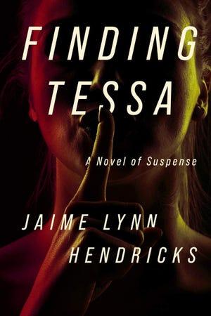 """Finding Tessa"" by Jaime Lynn Hendricks"