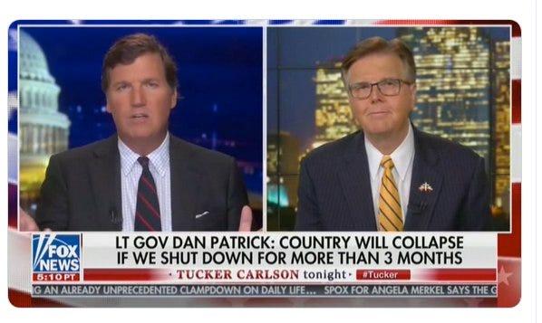 "Texas Lt. Gov. Dan Patrick on ""Tucker Carlson Tonight"" on March 23, 2020. [FOX NEWS]"