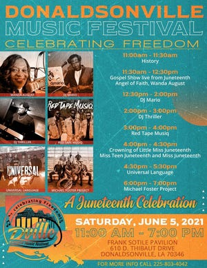 The Juneteenth Festival is Saturday in Donaldsonville.