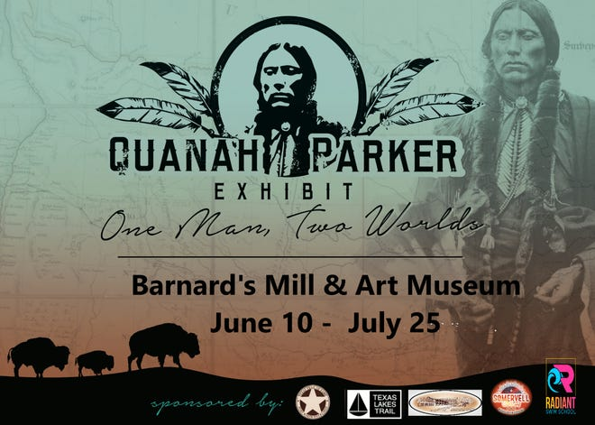A Quanah Parker exhibit will be on display at Barnard's Mill and Art Museum from June 10 through July 25.