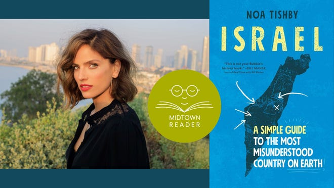 Midtown Reader will host a Zoom talk with Noa Tishby in conversation with Dan Lethem of FSU Hillel on Thursday, June 10.