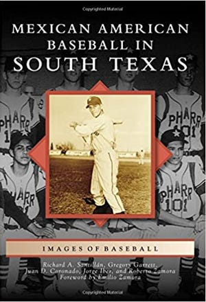 The cover of the book Mexican American Baseball in South Texas: Images of Baseball