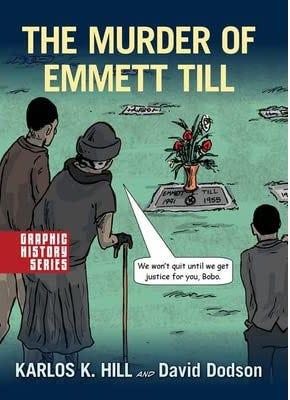"""""""The Murder of Emmett Till"""" by Karlos K. Hill"""
