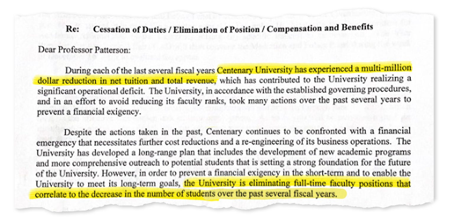 """Centenary University took the rare step of terminating tenured faculty at the end of 2019, and a dismissal letter received by one of them suggests the situation was severe. Centenary said it """"continues to be confronted with a financial emergency.,"""""""