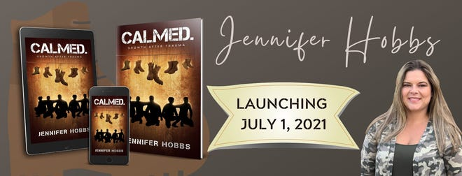 """Jennifer Hobbs author of her new book """"Calmed. Growth After Trauma""""."""