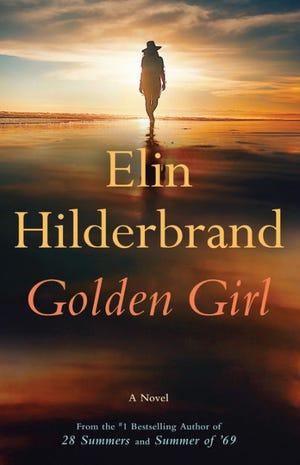 """""""Golden Girl"""" by Elin Hilderbrand"""