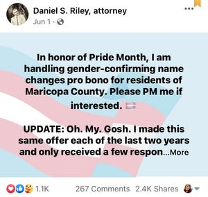 Family law attorney Daniel Riley posted the offer on Facebook on June 1 in honor of Pride Month.