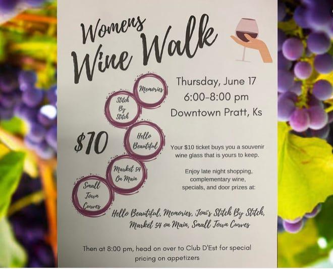 A Women's Wine Walk is planned for Thursday, June 17 in Pratt.