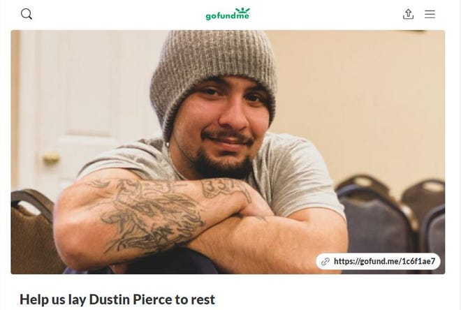 The family of Dustin Pierce, who was killed in a car crash, is raising money for his funeral on GoFundMe.