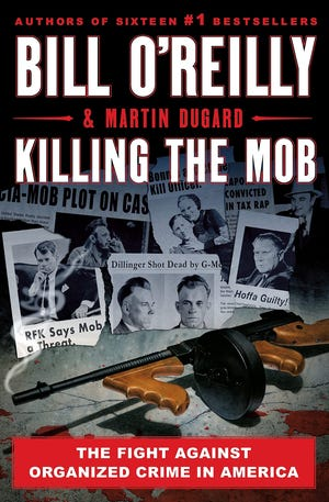 """""""Killing the Mob"""" by Bill O'Reilly and Martin Dugard"""