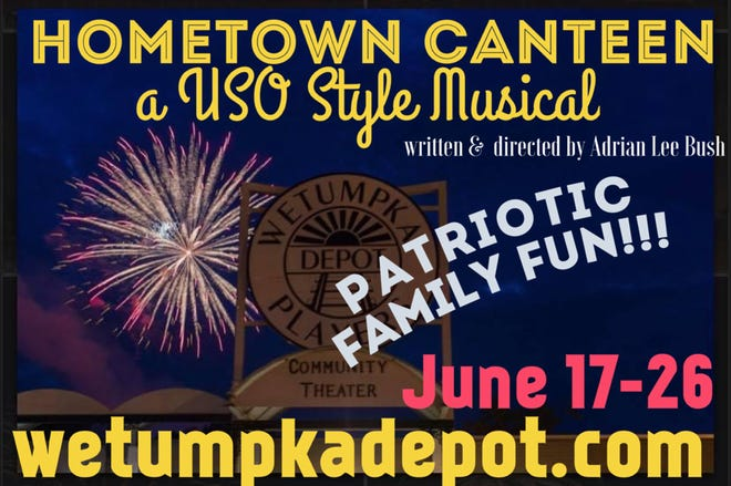 Hometown Canteen: A USO Style Musical opens Thursday at the Wetumpka Depot.