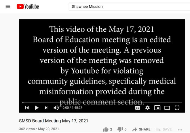 The mid-May meeting of the Shawnee Mission school board was pulled off of the school district's YouTube channel for spreading medical misinformation.
