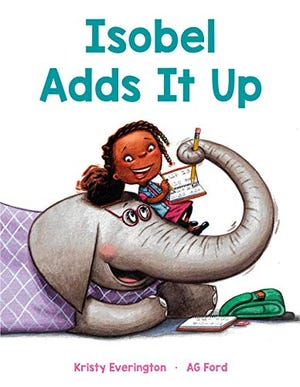 """'Isobel Adds It Up"""" by Kristy Everington and A.G. Ford"""