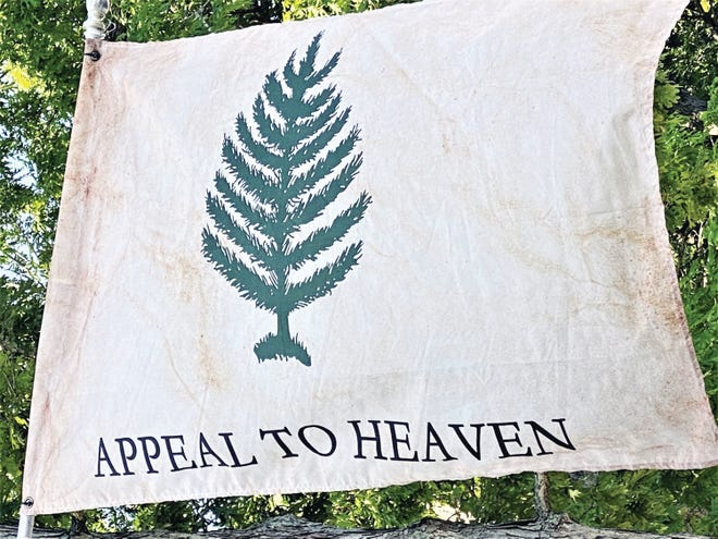 An Appeal to Heaven flag.
