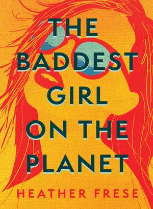 """Coming-of-age tale """"The Baddest Girl on the Planet"""" is the debut novel of N.C. author Heather Frese."""