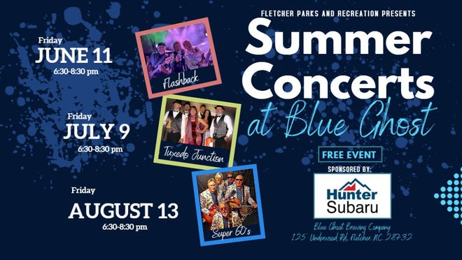 Fletcher Parks & Recreation will host two summer concerts this year inBlue Ghost Brewing's Firefly meadow stage area, at125 Underwood Road in Fletcher,from 6:30-8:30 p.m.