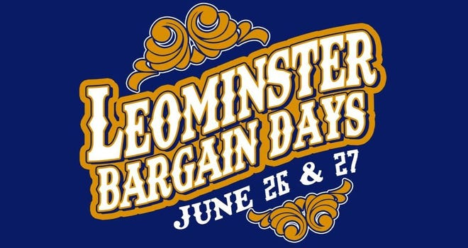 Leominster Bargain Days will be held June 26-27, 2021.