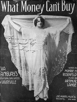 The Lady Gaga of her day, Tanguay dominated the press, gracing the pages of thousands of newspapers and magazines.