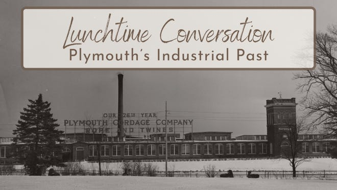 Plymouth Antiquarian Society will present Lunchtime Conversation:Plymouth's Industrial Past at 12:30 p.m. July 14 via Zoom.