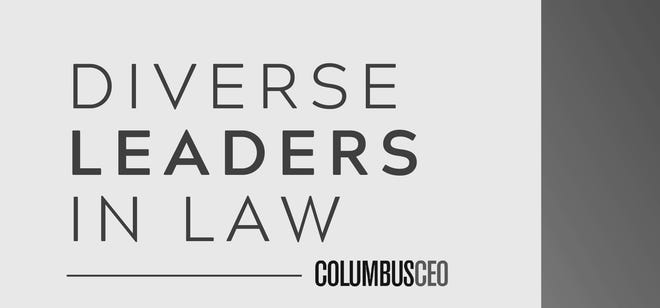 Diverse Leaders in Law is a quarterly forum hosted by Columbus CEO.