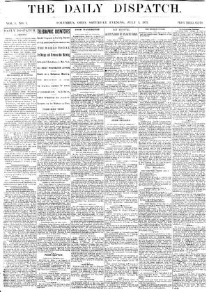 This is the front page of The Daily Dispatch on the day it began publication, July 1, 1871.