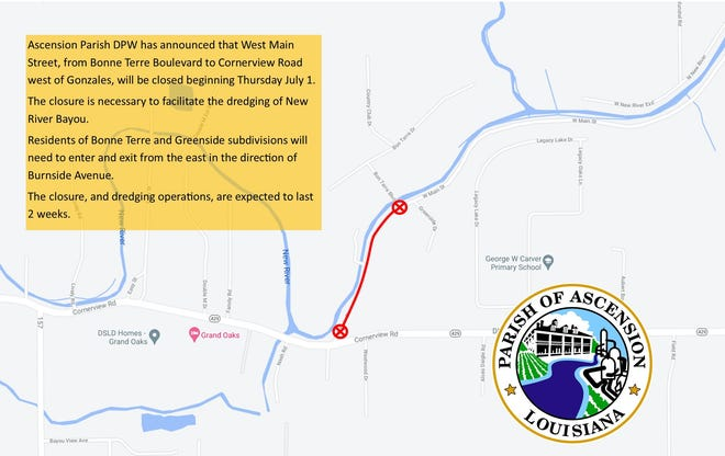 West Main Street from Bonne Terre Boulevard to Cornerview Road west of Gonzales is closed.