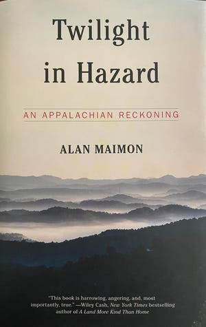 """Alan Maimon is the author of """"Twilight in Hazard: An Appalachian Reckoning"""" (Melville House, 2021)."""