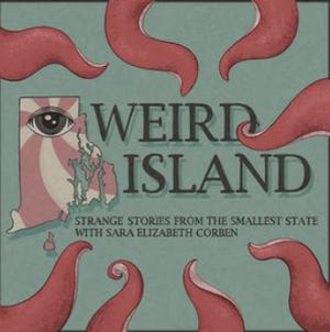 """The podcast """"Weird Island"""" celebrates the quirkier aspects of the state's history and culture."""